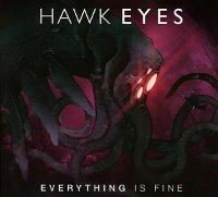 Hawk-Eyes-Everything-Is-Fine