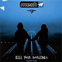 Mesh-Kill-Your-Darlings