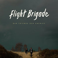 flight-brigade-our-friends-our-enemies