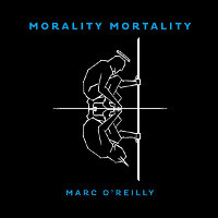 marc-o-reilly-morality-morality