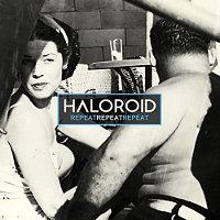 Haloroid-Repeat-Repeat-Repeat