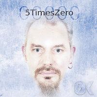 5TimesZero-ZeroK
