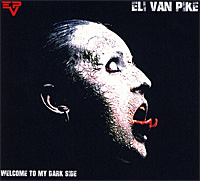 Eli-Van-Pike-Welcome-To-My-Dark-Side