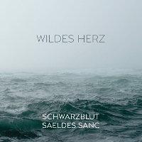 Schwarzblut-Saeldes-Sanc-Wildes-Herz