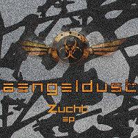 Aengeldust-Zucht-EP