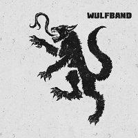 Wulfband-Revolter
